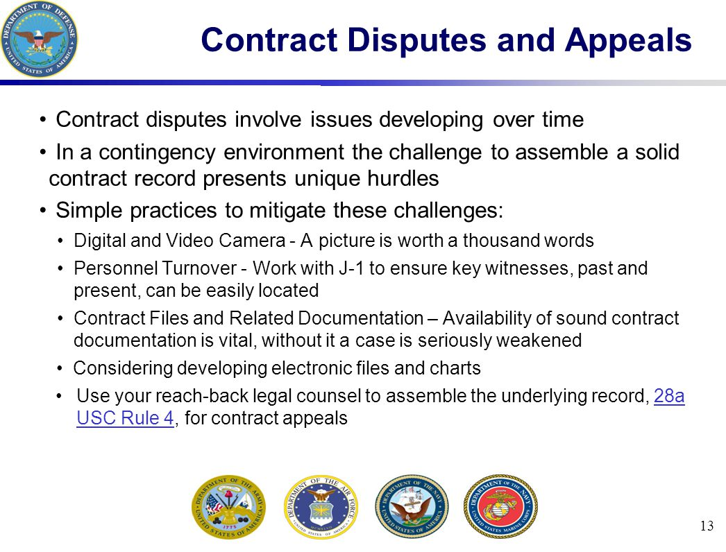 13 Contract Disputes and Appeals Contract disputes involve issues developing over time In a contingency environment the challenge to assemble a solid
