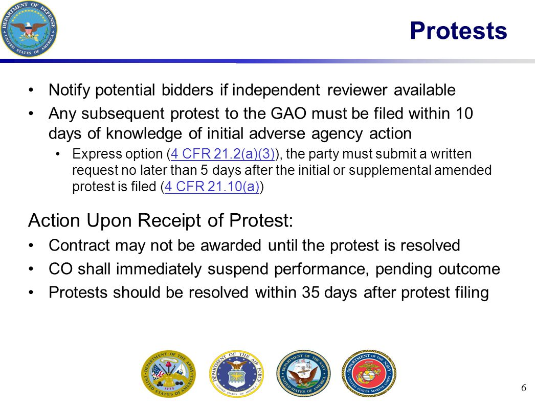 Notify potential bidders if independent reviewer available Any subsequent protest to the GAO must be filed within 10 days of knowledge of initial adve