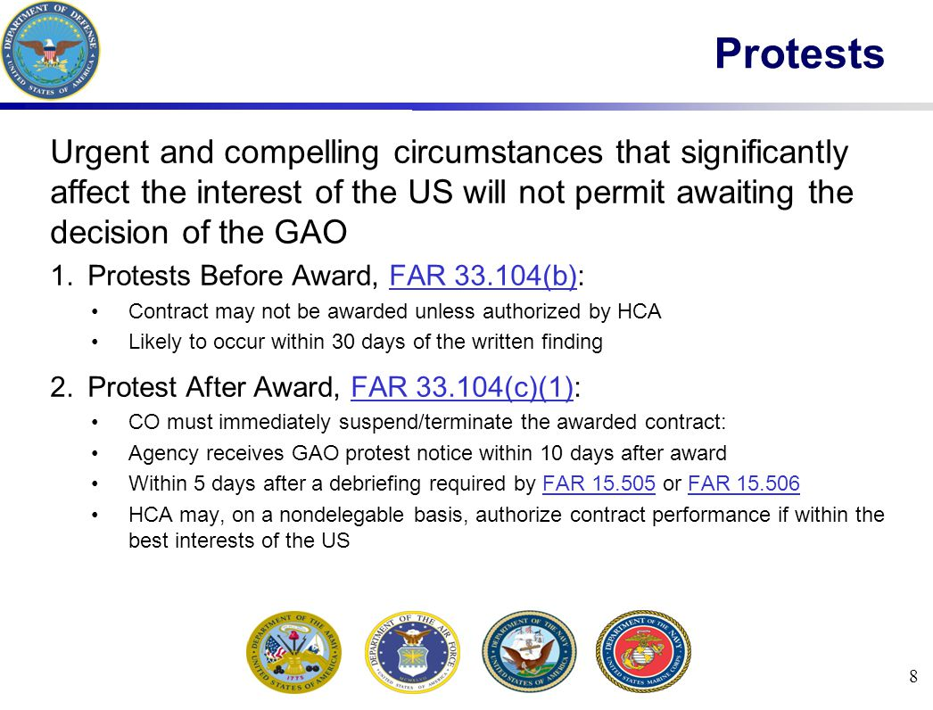 Urgent and compelling circumstances that significantly affect the interest of the US will not permit awaiting the decision of the GAO 1.Protests Befor