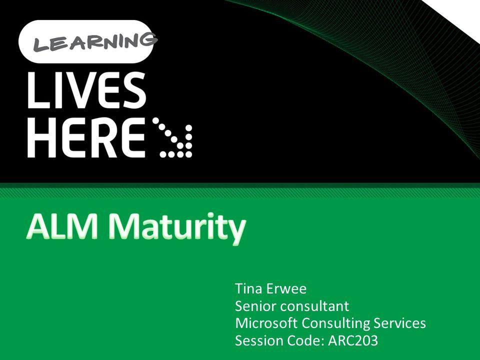 Tina Erwee Senior consultant Microsoft Consulting Services Session Code: ARC203