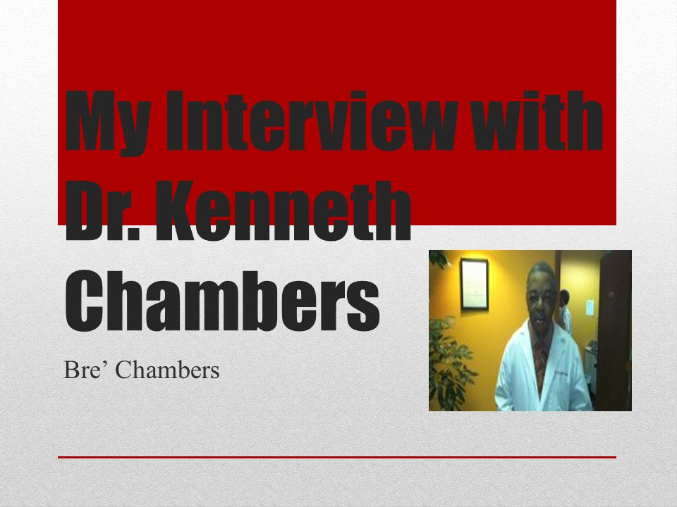 My Interview with Dr. Kenneth Chambers Bre' Chambers