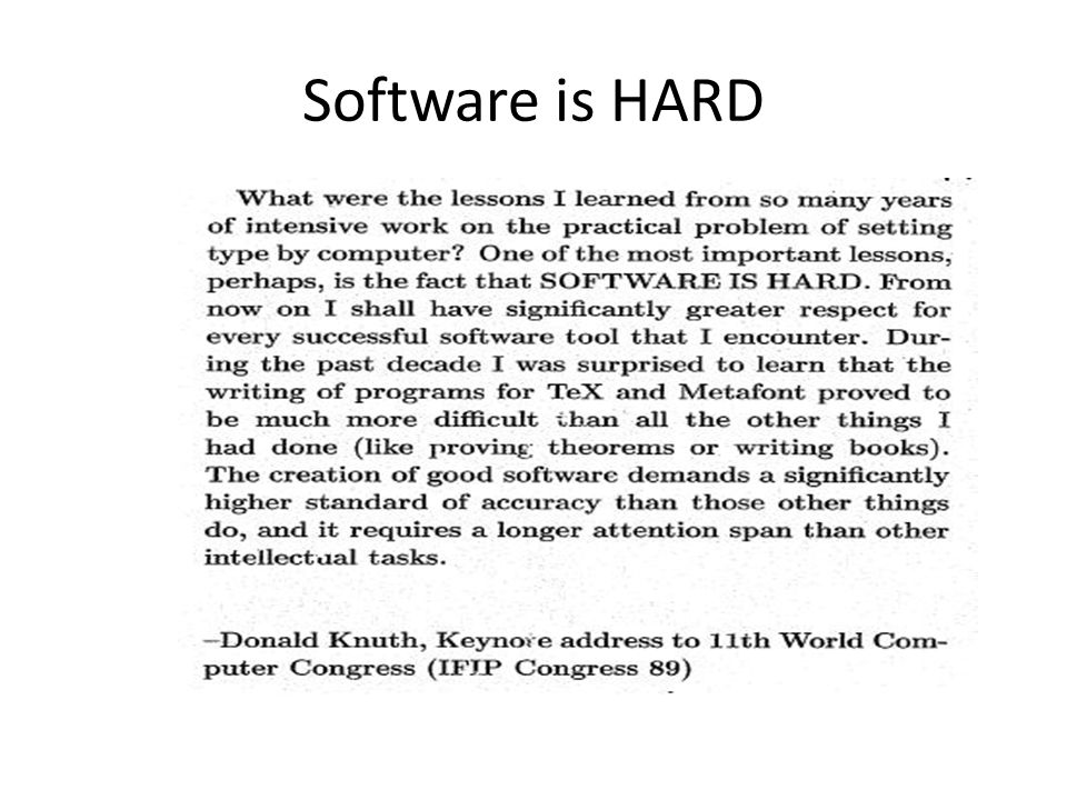 Software is HARD