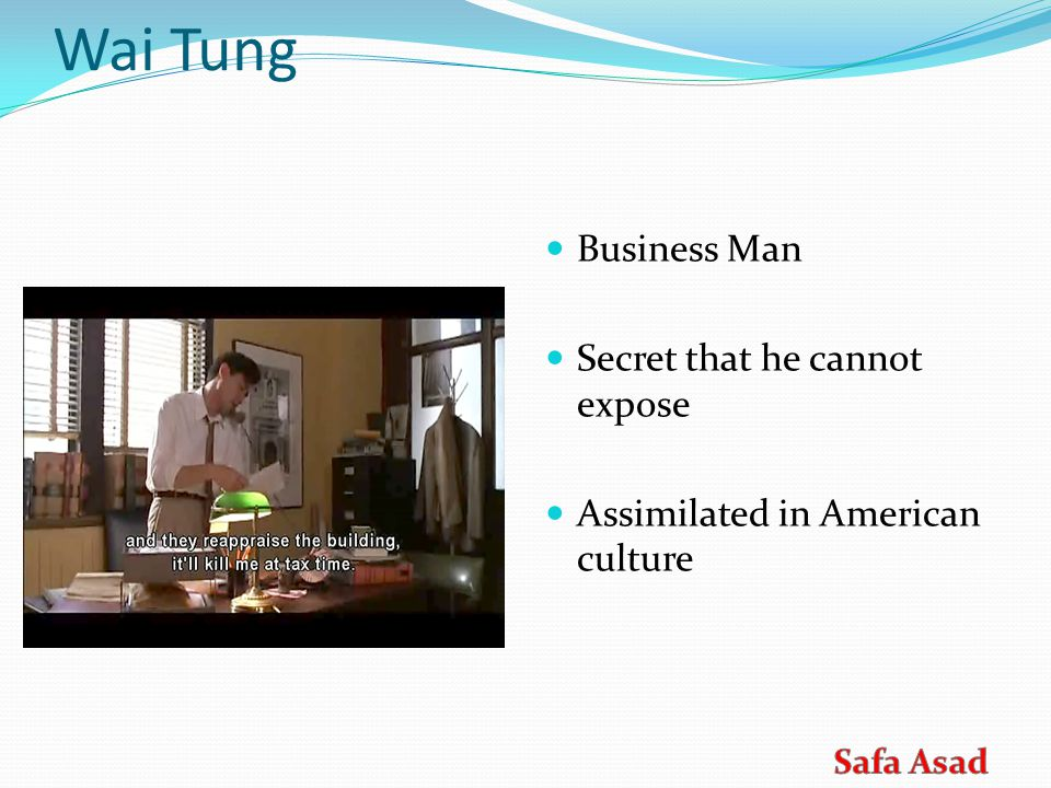 1.What does Wai Tang do for a living.a.Architect b.Business c.Panda Express Manager 2.