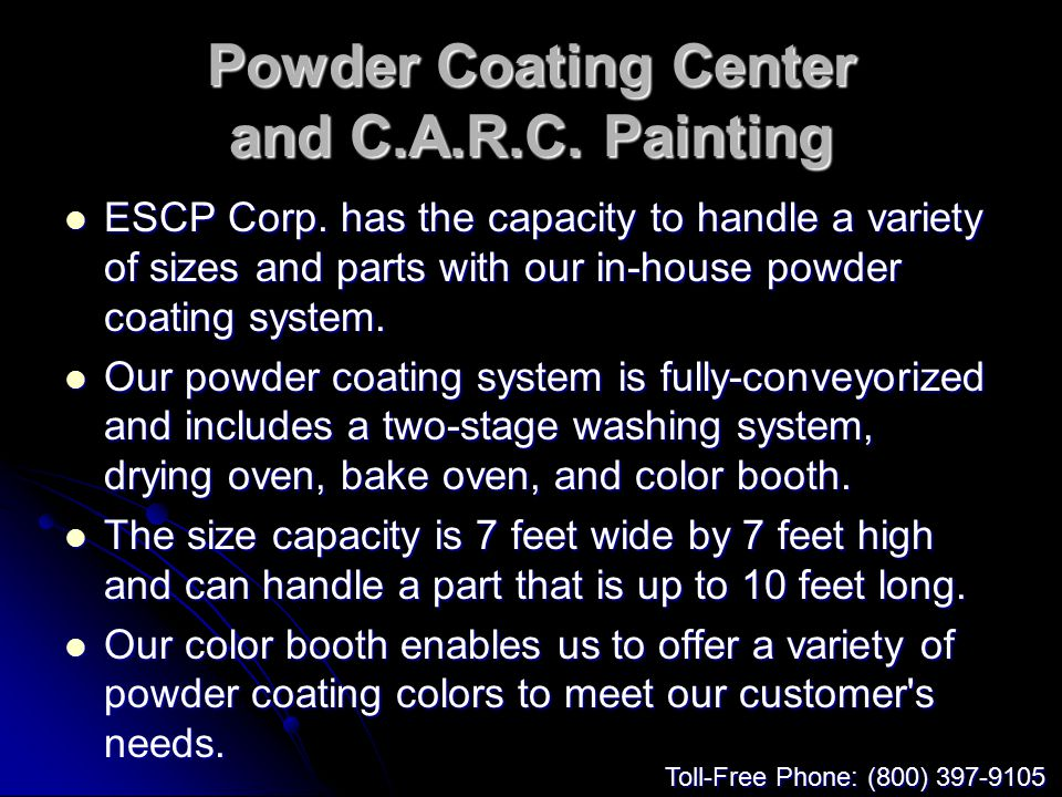 Powder Coating Center and C.A.R.C. Painting ESCP Corp.