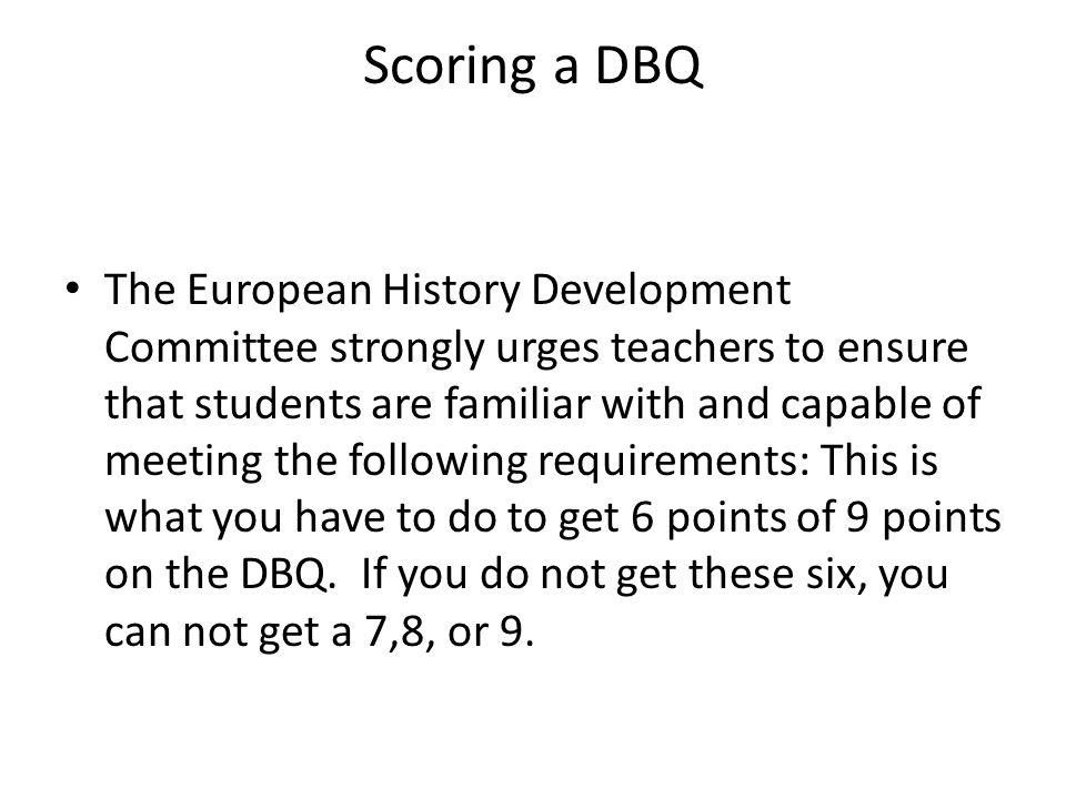 6 Core Points of the DBQ