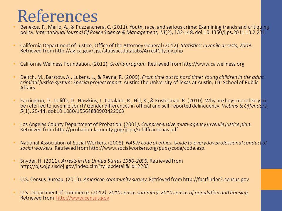References Benekos, P., Merlo, A., & Puzzanchera, C.
