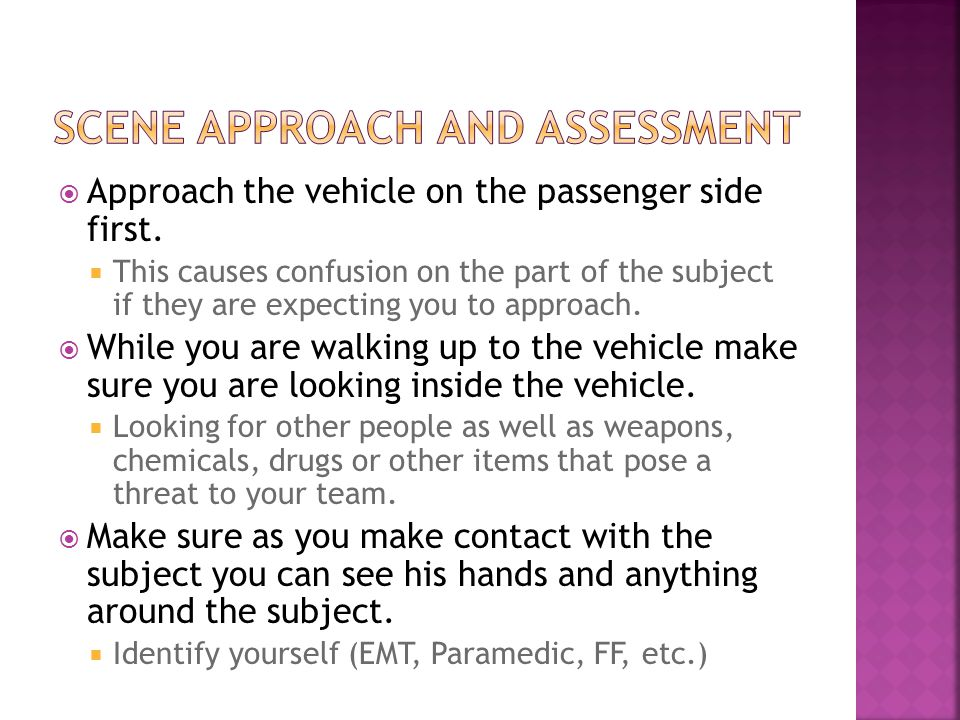  Approach the vehicle on the passenger side first.