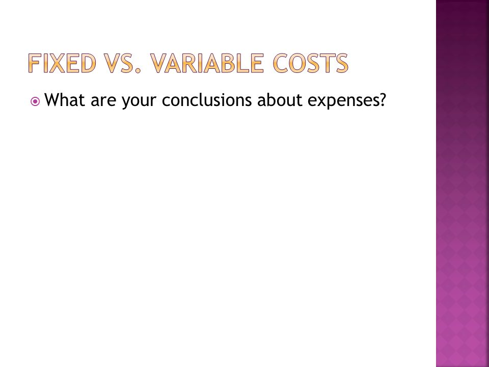  What are your conclusions about expenses?