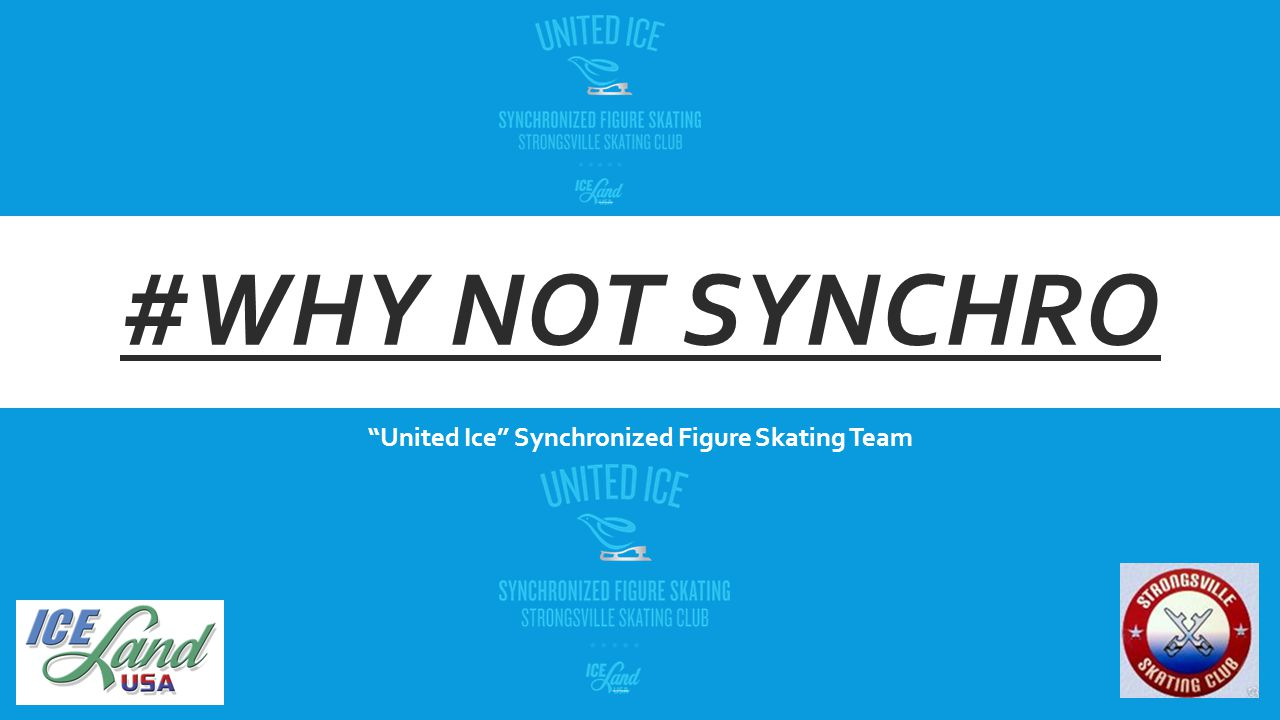 #WHY NOT SYNCHRO United Ice Synchronized Figure Skating Team