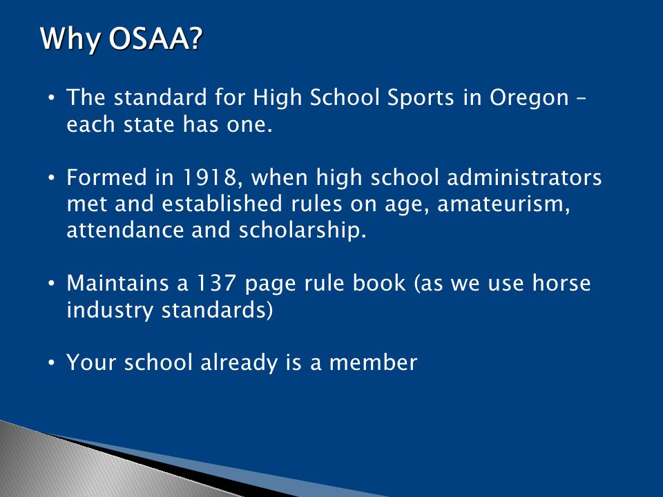 The standard for High School Sports in Oregon – each state has one.
