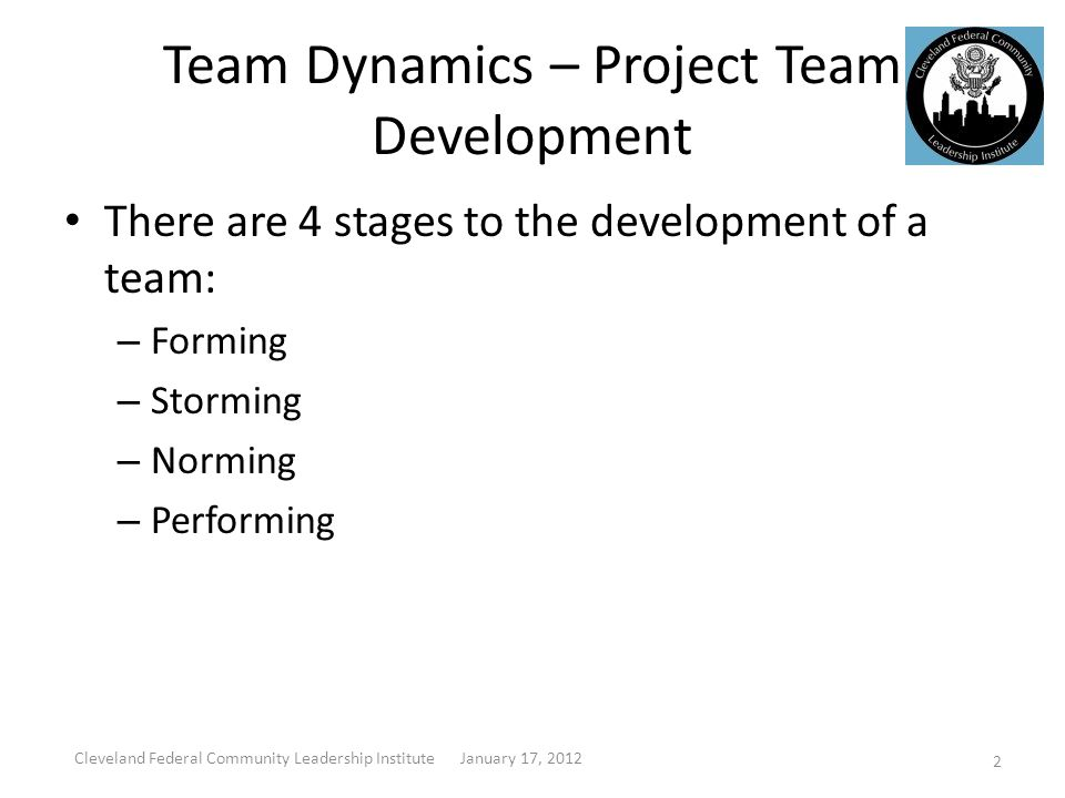 Team Dynamics – Project Team Development Forming At this stage, personal relations are characterized by a dependency on group leaders to provide structure.
