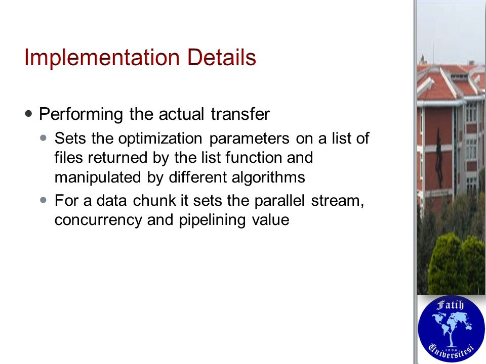 Performing the actual transfer Performing the actual transfer Sets the optimization parameters on a list of files returned by the list function and manipulated by different algorithms Sets the optimization parameters on a list of files returned by the list function and manipulated by different algorithms For a data chunk it sets the parallel stream, concurrency and pipelining value For a data chunk it sets the parallel stream, concurrency and pipelining value