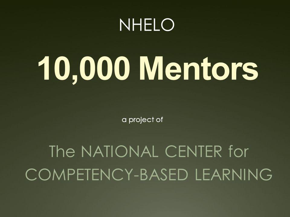 NHELO – We are: School Administrators Teachers CTE ELO Coordinators Guidance Higher Education Software Developers Marketing Manufacturing Farming Consultants Non-Profits Parents