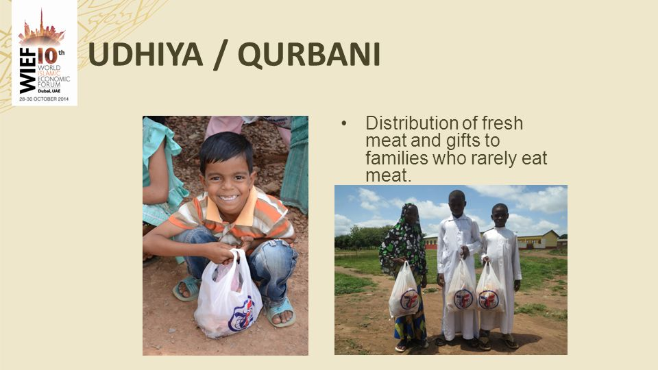 Distribution of fresh meat and gifts to families who rarely eat meat. UDHIYA / QURBANI