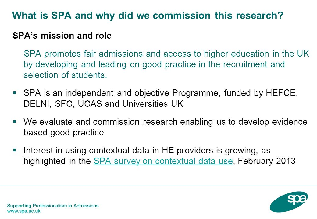 What is SPA and why did we commission this research.