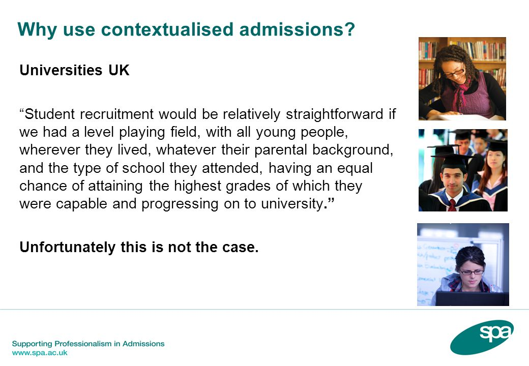 Why use contextualised admissions.
