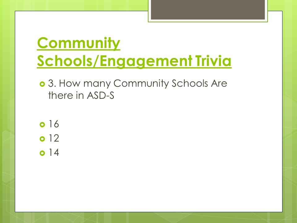  3. How many Community Schools Are there in ASD-S  16  12  14