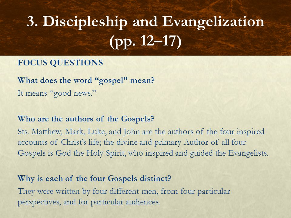 """FOCUS QUESTIONS What does the word """"gospel"""" mean? It means """"good news."""" Who are the authors of the Gospels? Sts. Matthew, Mark, Luke, and John are the"""