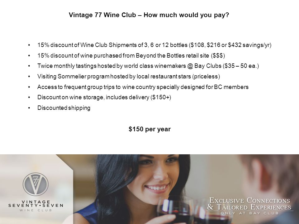 Vintage 77 Wine Club – How much would you pay.