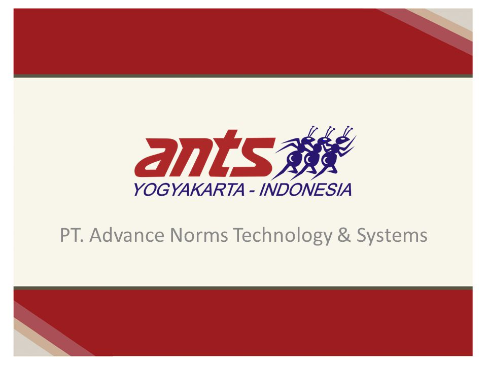 PT. Advance Norms Technology & Systems
