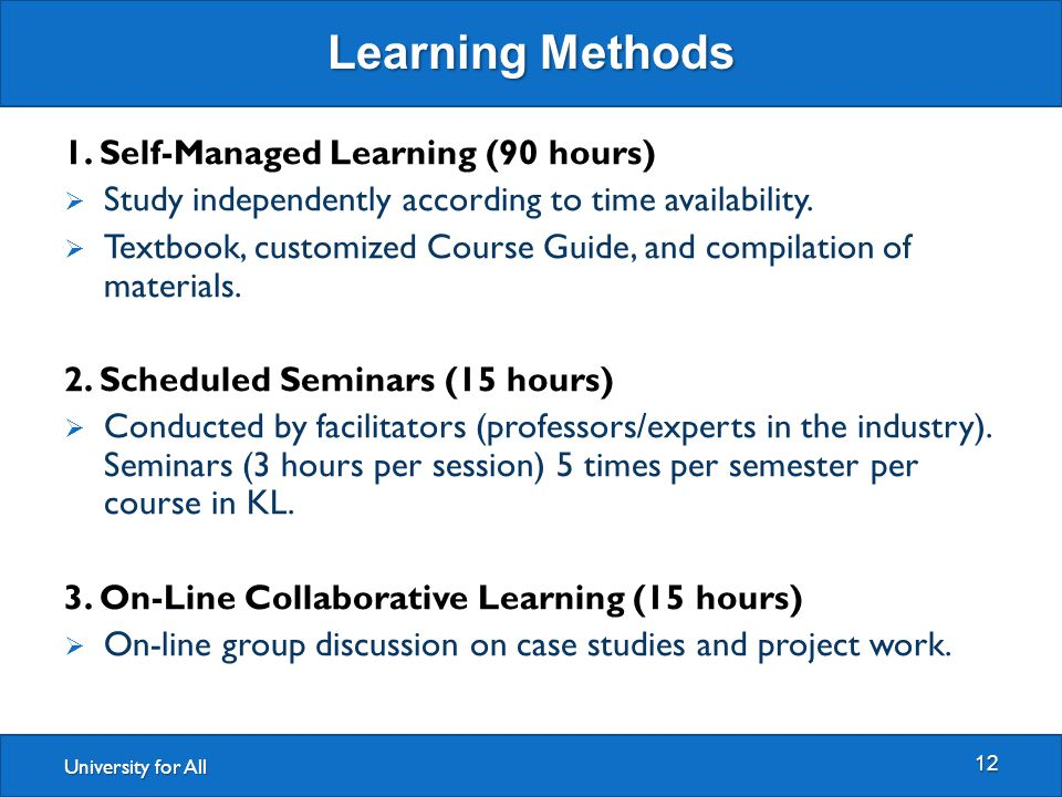 University for All Learning Methods 12 1.