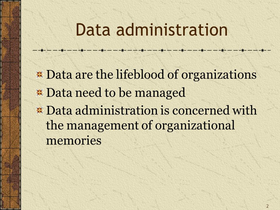 33 Data administration interfaces