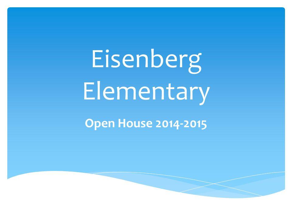 Eisenberg Elementary Open House 2014-2015
