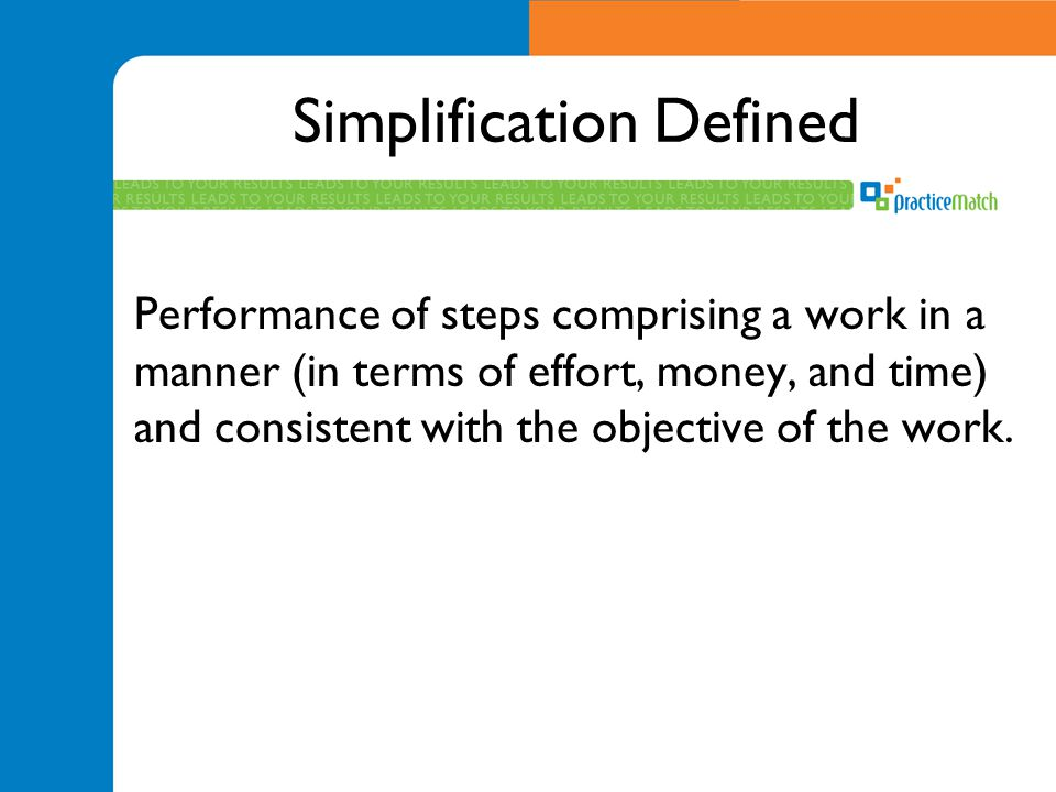 Simplification Opportunity ProfileProcessTimeAutomation of Systems