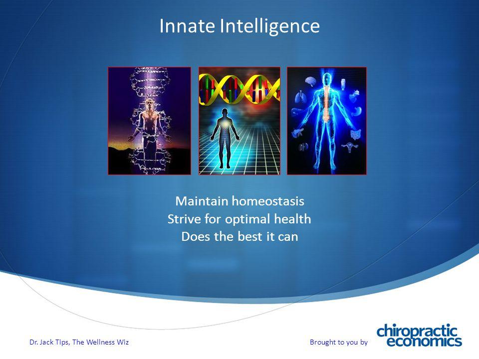 Genetics: Not Destiny Epigenetics Herbalomics ® Dr. Jack Tips, The Wellness Wiz Brought to you by