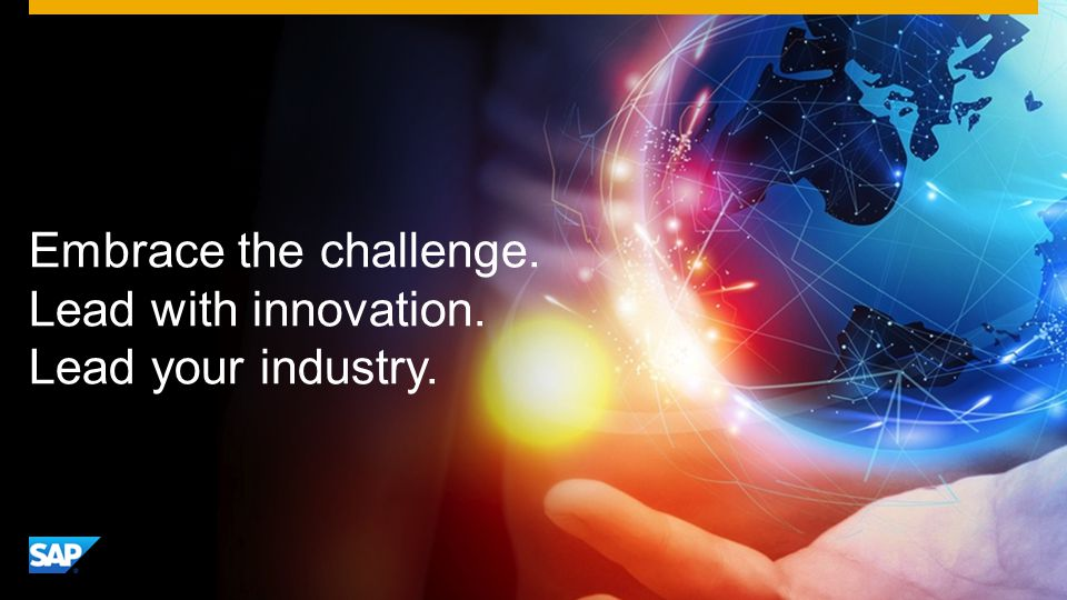 Embrace the challenge. Lead with innovation. Lead your industry.