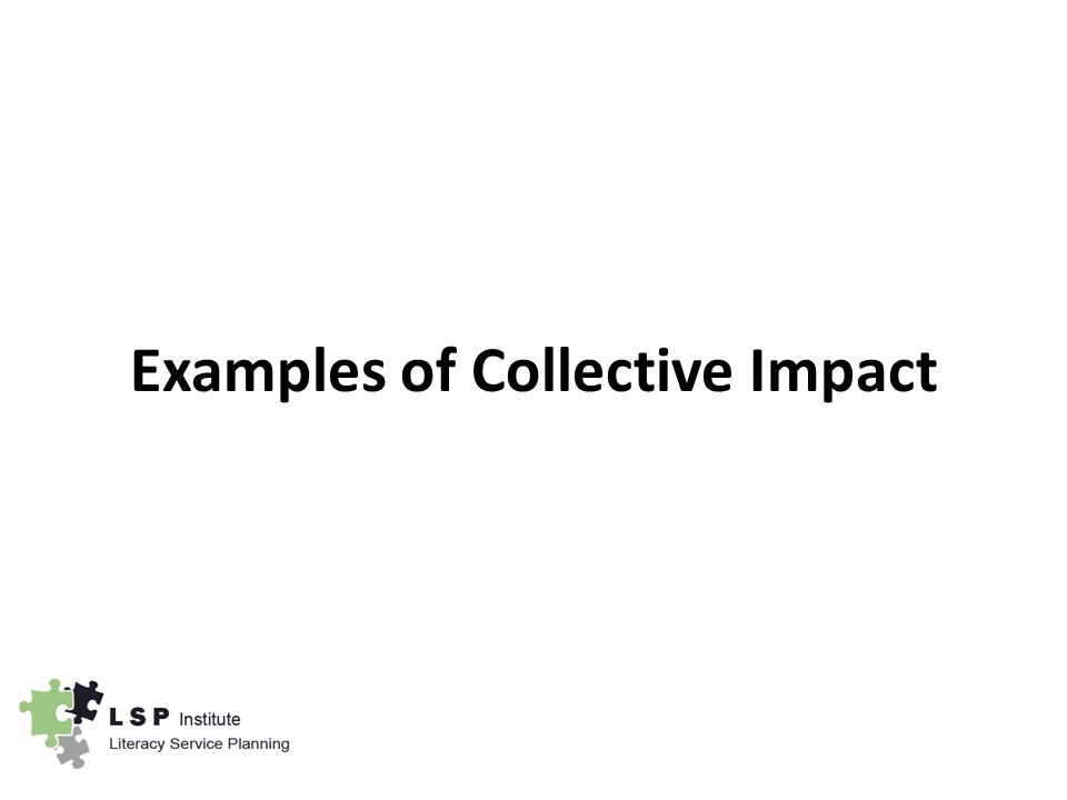 Examples of Collective Impact