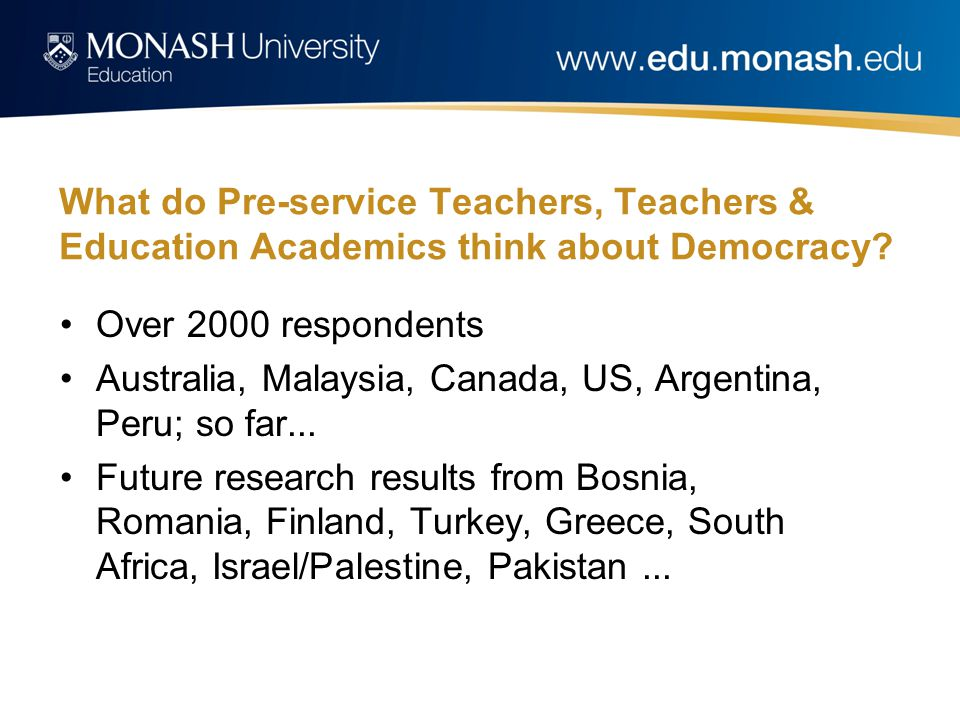 What do Pre-service Teachers, Teachers & Education Academics think about Democracy.