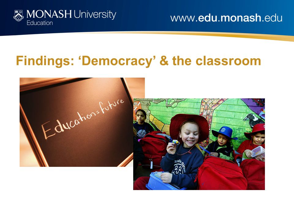 Findings: 'Democracy' & the classroom