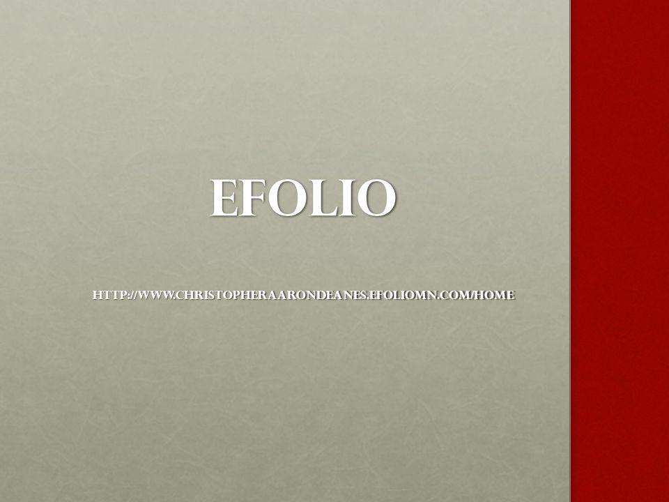 EFOLIO http://www.christopheraarondeanes.efoliomn.com/Home