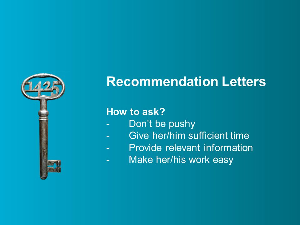 Recommendation Letters How to ask.