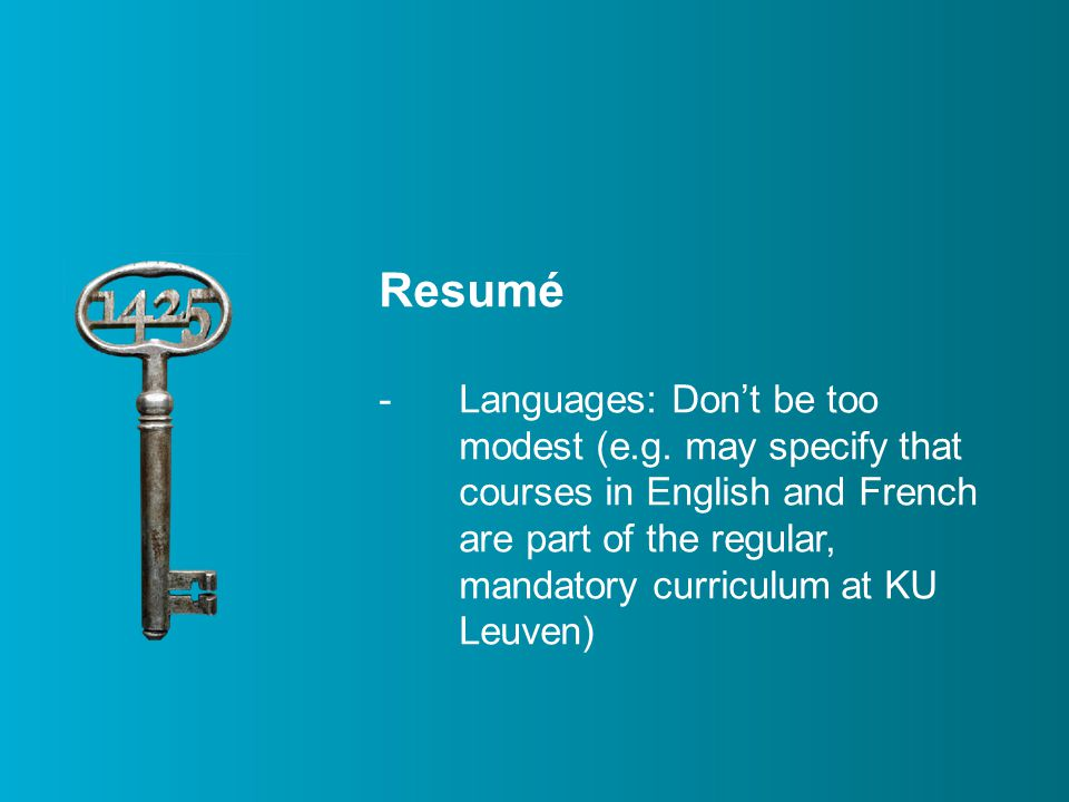Resumé -Languages: Don't be too modest (e.g.