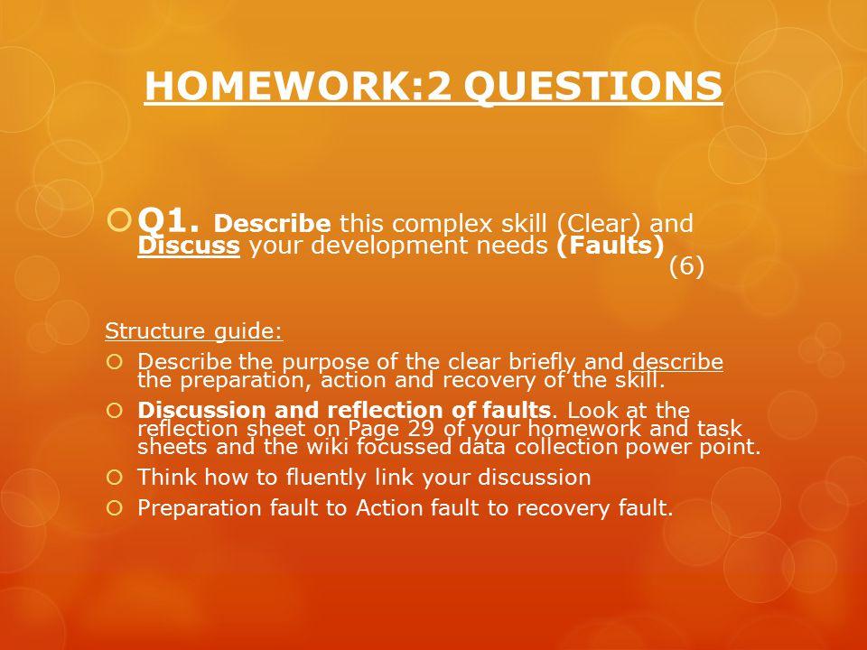HOMEWORK:2 QUESTIONS  Q1.