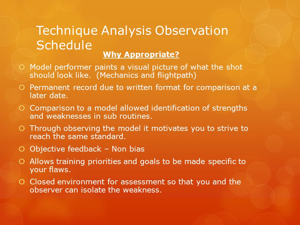 Technique Analysis Observation Schedule Why Appropriate.