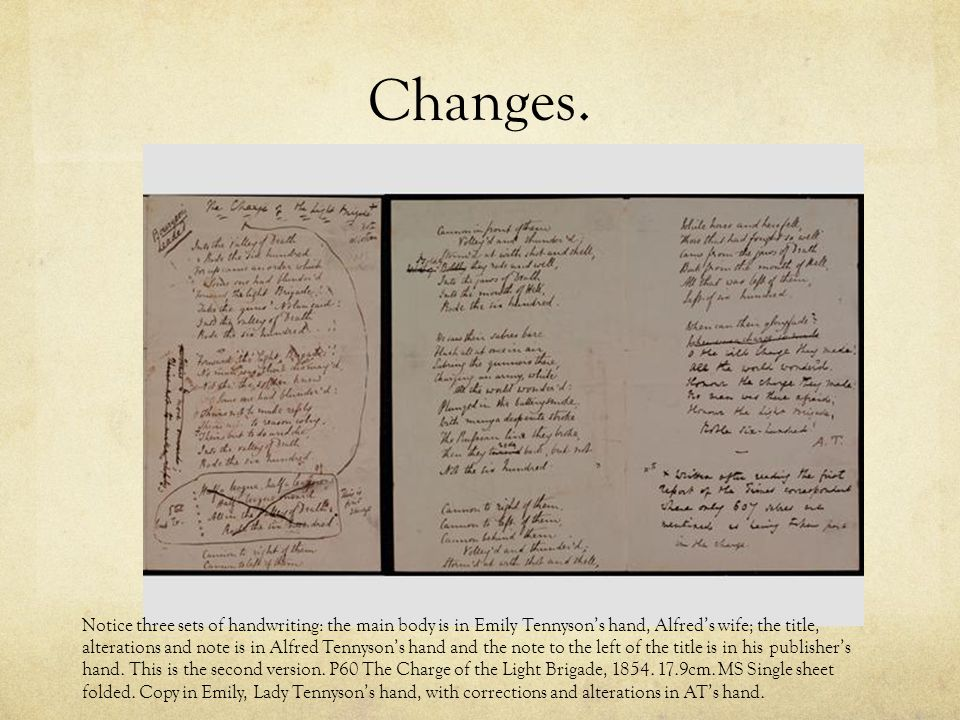 Changes. Notice three sets of handwriting: the main body is in Emily Tennyson's hand, Alfred's wife; the title, alterations and note is in Alfred Tenn