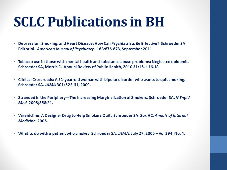 SCLC Publications in BH Depression, Smoking, and Heart Disease: How Can Psychiatrists Be Effective.