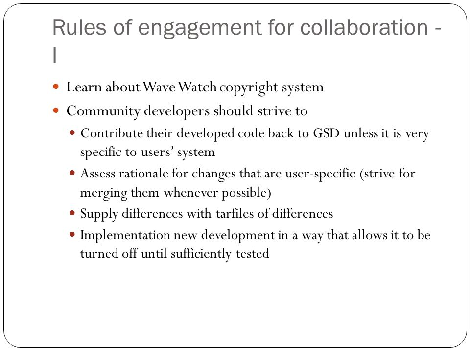 Rules of engagement for collaboration - II Make test cases available online Current case: Windsor tornado and day of release Colorado Future proposed cases Hosted by user or by ESRL (can have link to case) US and international cases, High-res and low-res Cases to confirm if LAPS implementation is correct and cases for scientific study These are just public cases - proprietary cases need to go elsewhere