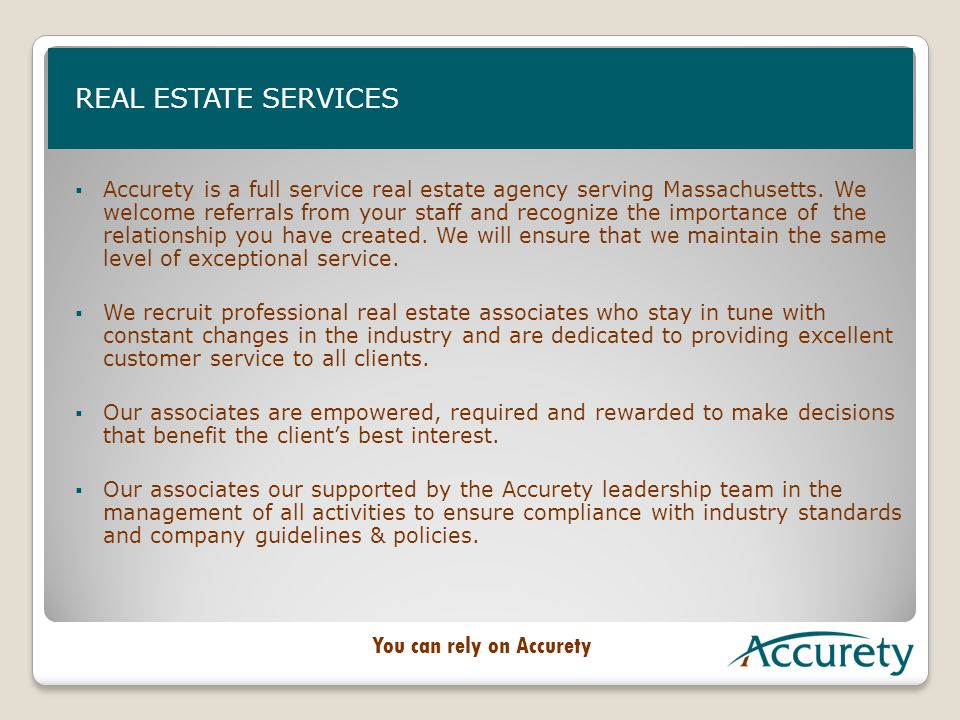  Accurety is a full service real estate agency serving Massachusetts.