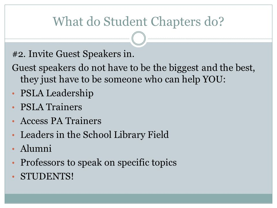 What do Student Chapters do. #2. Invite Guest Speakers in.
