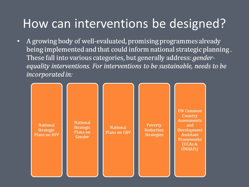 How can interventions be designed.