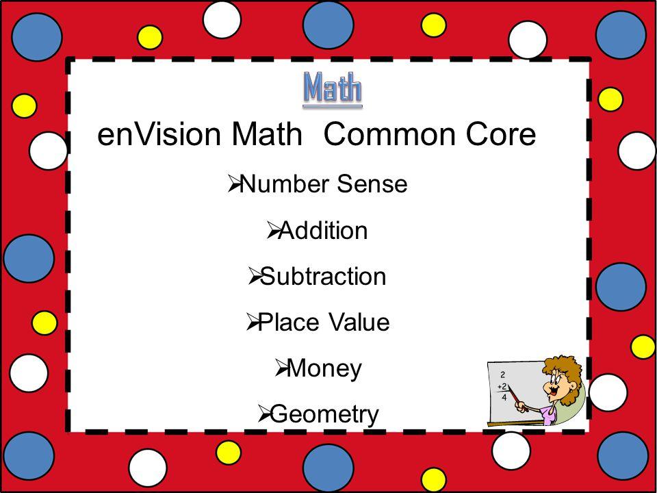 enVision Math Common Core  Number Sense  Addition  Subtraction  Place Value  Money  Geometry