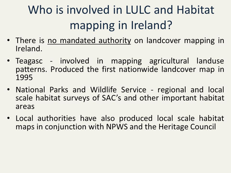 Who is involved in LULC and Habitat mapping in Ireland.