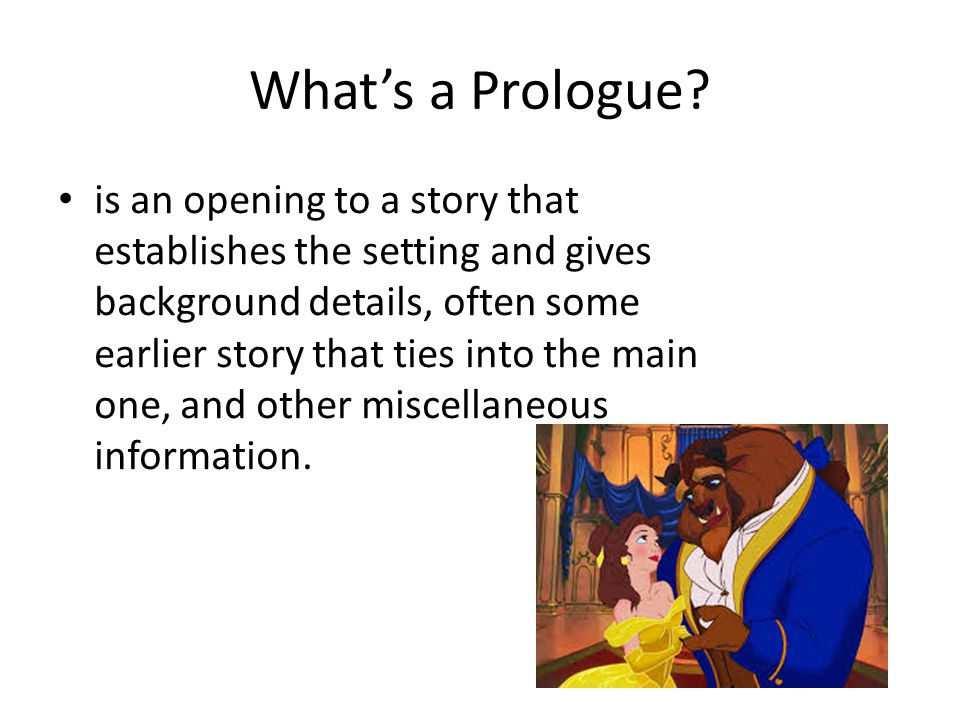 What's a Prologue.