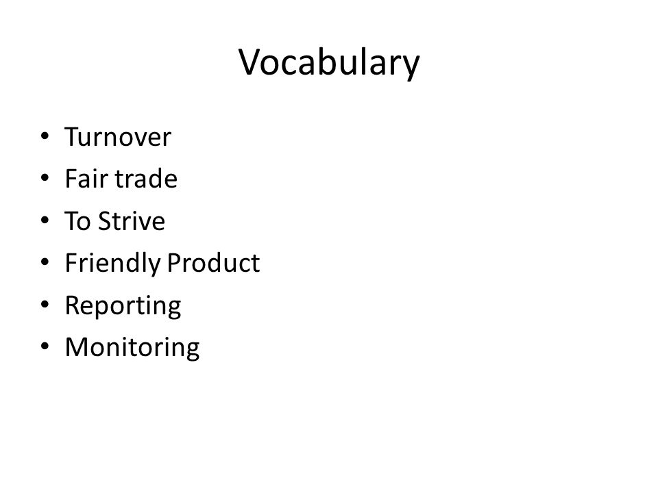 Vocabulary Turnover Fair trade To Strive Friendly Product Reporting Monitoring