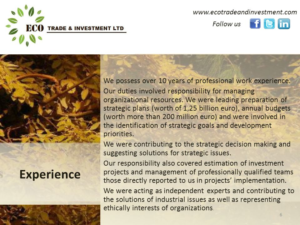 www.ecotradeandinvestment.com We possess over 10 years of professional work experience.