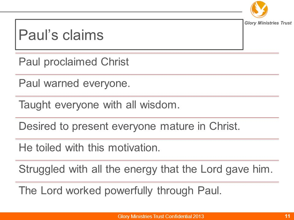 Paul's claims Paul proclaimed Christ Paul warned everyone.